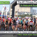 8 Tips on How to Train Smart for Your First IRON MAN Triathlon