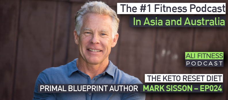 The keto reset diet with primal blueprint author mark sisson ep024 the keto reset diet with primal blueprint author mark sisson ep024 ali fitness malvernweather Choice Image