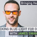 Blocking Blue-Light at Night for Optimal Sleep—with James Swanwick – EP93