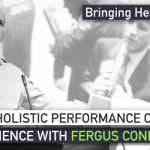 Holistic Performance Coaching and Sports Science with Fergus Connolly EP060
